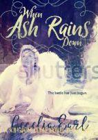 angel down when ash rains down